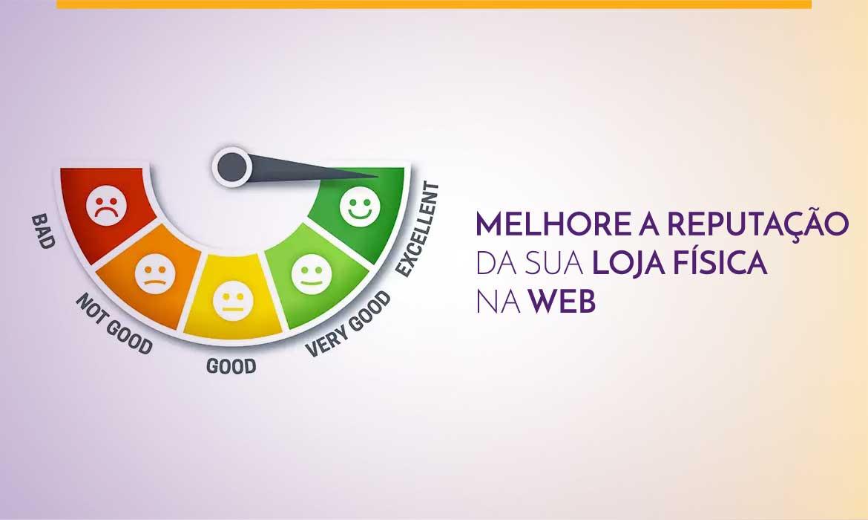 melhore-a-reputacao-da-sua-loja-fisica-na-web-agencia-diretriz-digital-marketing-fortaleza