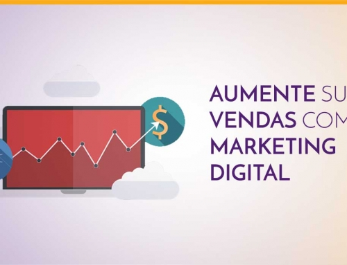 Aumente suas vendas com Marketing Digital