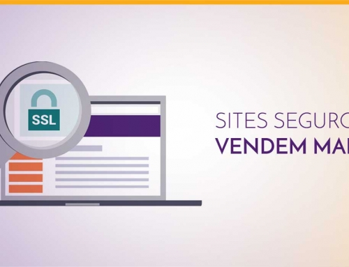 Sites seguros vendem mais