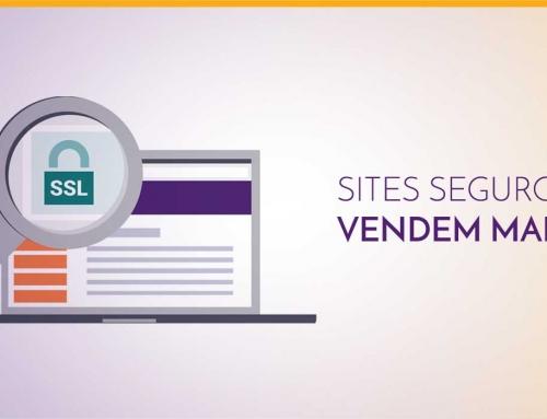 Sites seguros vendem mais