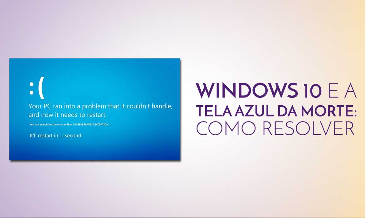 windows-10-e-a-tela-azul-da-morte-como-resolver-agencia-diretriz-marketing-digital-fortaleza